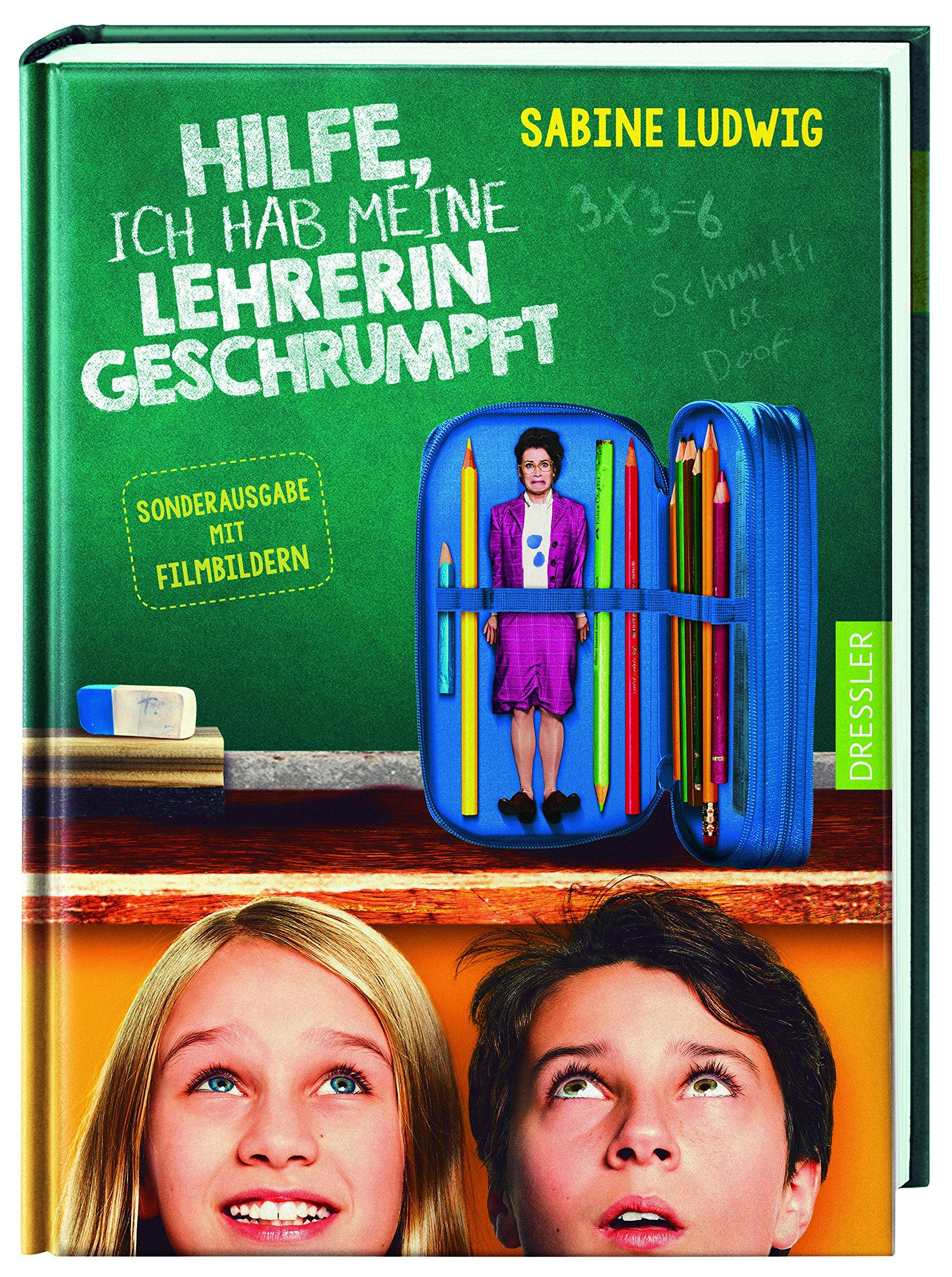 Sabine Ludwig: Hilfe, ich habe meine Lehrerin geschrumpft